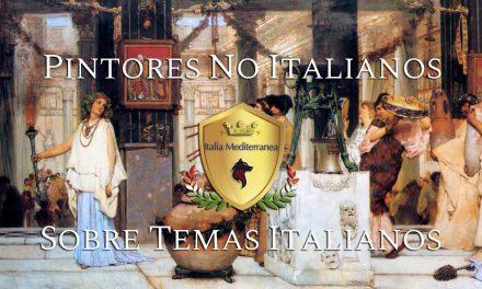 Pintores No Italianos Sobre Temas Italianos