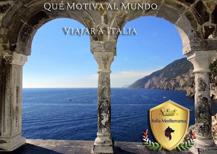 ¿Qué motiva al Mundo viajar a Italia?
