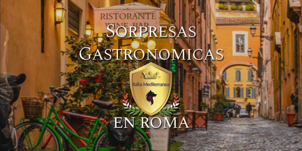 Sorpresas Gastronómicas en Roma