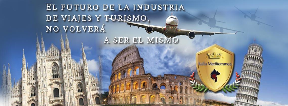 El futuro de la industria de viajes y turismo, no volverá a ser el mismo