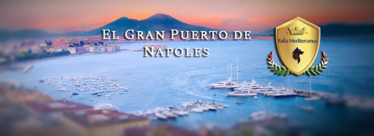 El Gran Puerto de Nápoles