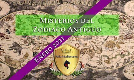 Los Misterios del Zodiaco Antiguo – ENERO 2021