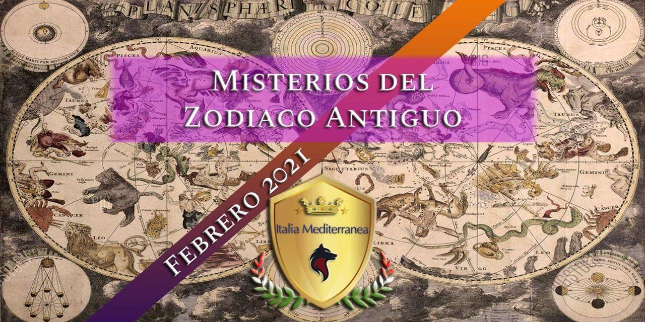 Los Misterios del Zodiaco Antiguo – FEBERO 2021