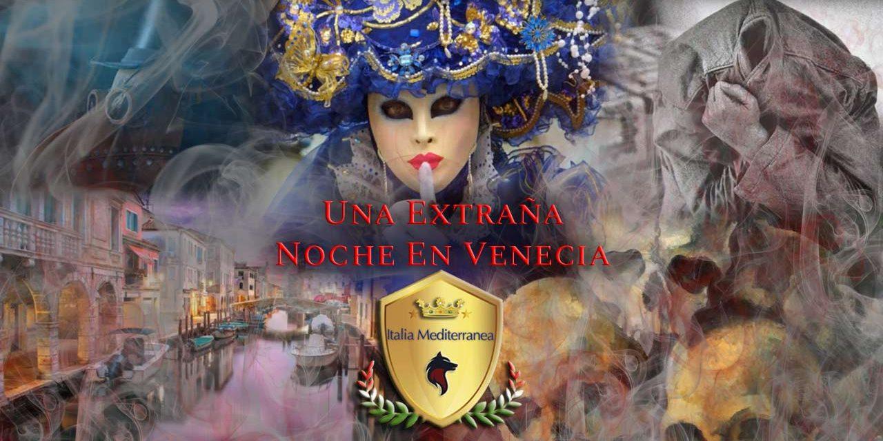 Una Extraña Noche en Venecia
