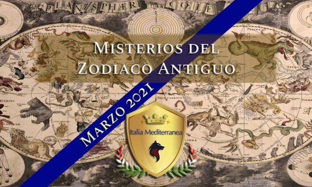 Los Misterios del Zodiaco Antiguo -MARZO 2021