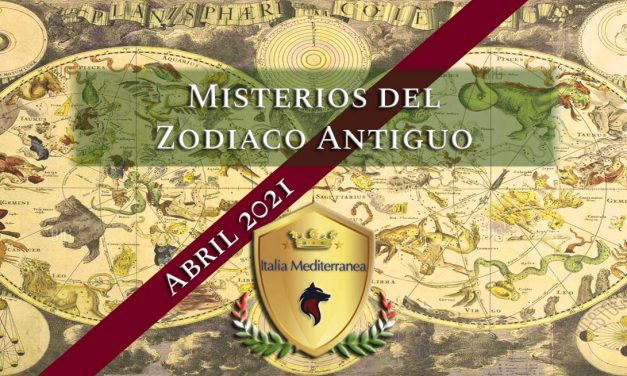 Los Misterios del Zodiaco Antiguo – ABRIL 2021