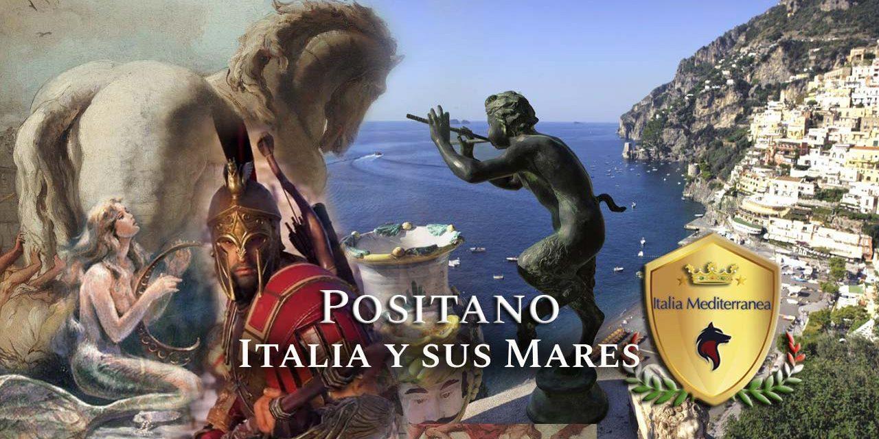 Positano, Italia y sus Mares