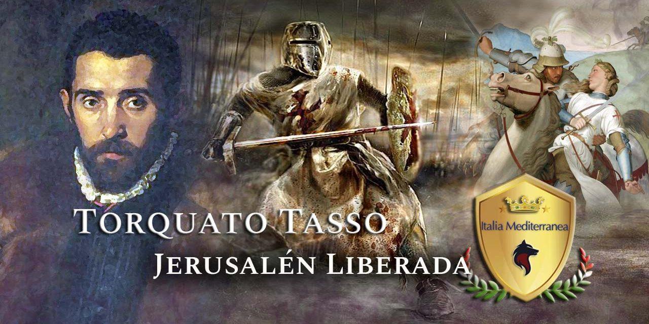 Don Torquato Tasso y su Jerusalén Liberada
