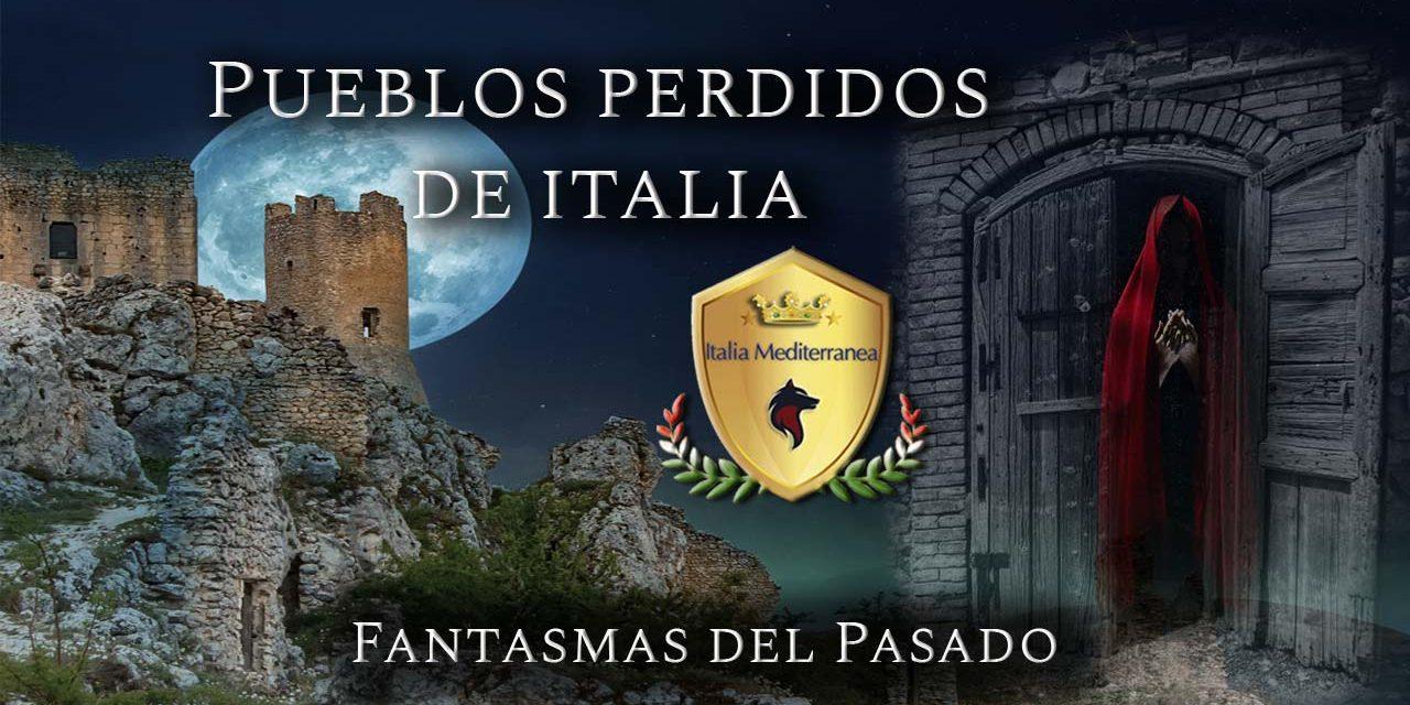 Pueblos Perdidos de Italia I
